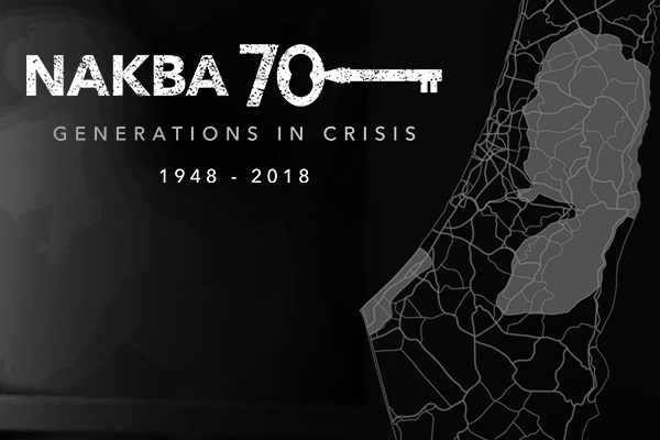 Nakba - 70 years on